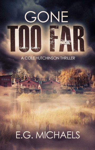 Gone Too Far (Cole Hutchinson)