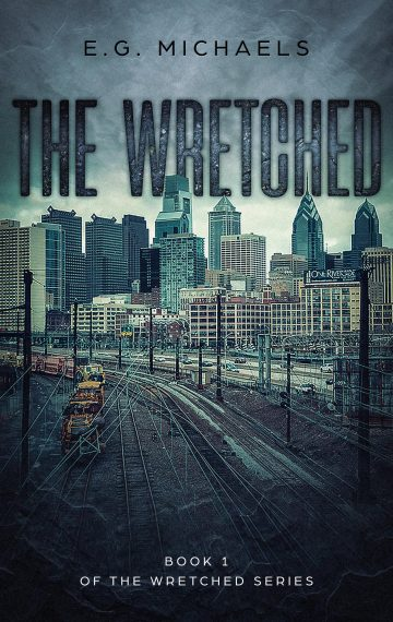 The Wretched (Book 1 of The Wretched Series)