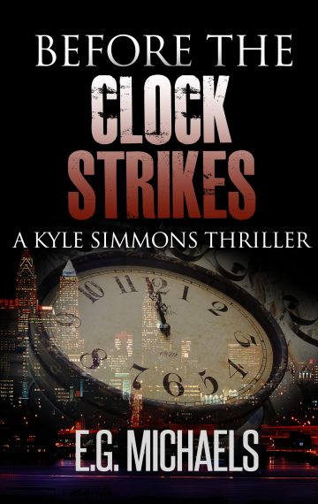 Before The Clock Strikes: (A Kyle Simmons Thriller – Book 1)
