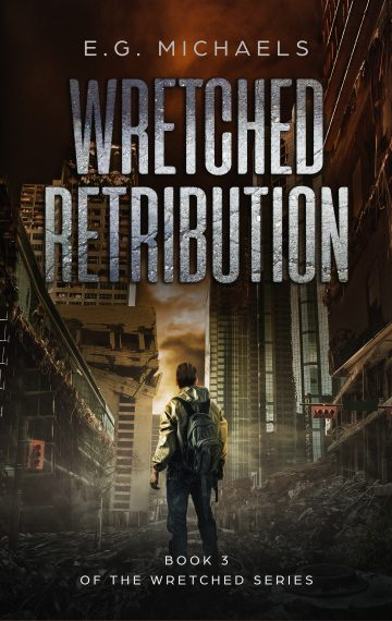 Wretched Retribution (Book 3 of The Wretched Series)