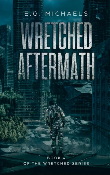 Wretched Aftermath (Book 4 of The Wretched Series)